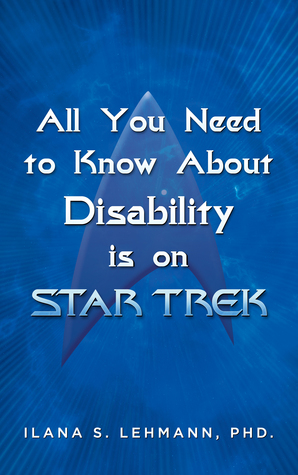 All You Need to Know About Disability is on Star Trek