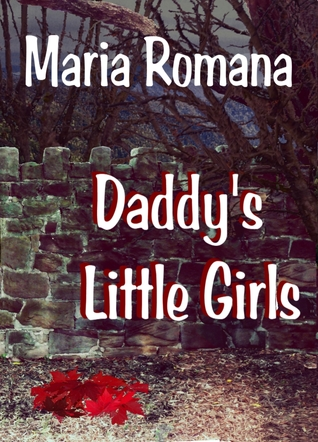 Daddy's Little Girls, Book Three of the Unbreakable Series (Mystery, Romance, Suspense)