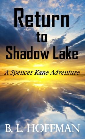 Return to Shadow Lake: A Spencer Kane Adventure REVISED Edition  pdf