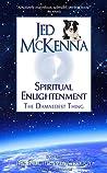 Spiritual Enlightenment by Jed McKenna