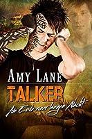 Talker – Am Ende einer langen Nacht (Serie - Talker 2)