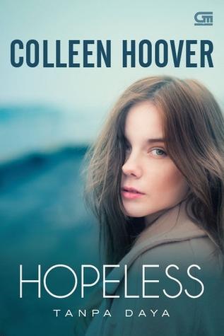 Hopeless - Tanpa Daya by Colleen Hoover