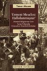 Ermeni Meselesi Hallolunmuştur: Osmanlı Belgelerine Göre Savaş Yıllarında Ermenilere Yönelik Politikalar