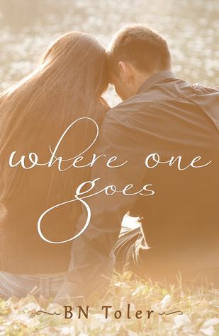 Where One Goes (Where One Goes, #1)