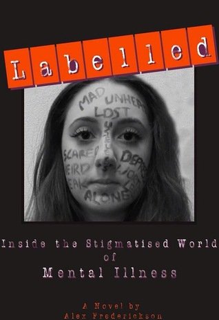 Labelled: Inside the Stigmatised World of Mental Illness