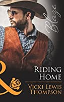 Riding Home (Mills & Boon Blaze) (Sons of Chance, Book 18) (Sons of Chance series 16)