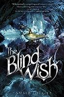 The Blind Wish (The Jinni Wars, #2)