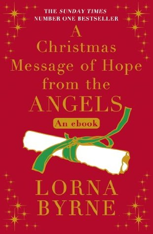 A Christmas Message of Hope from the Angels: A Short eBook Collection of Inspirational Writing for the Festive Period
