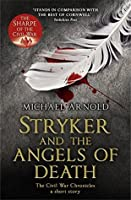 Stryker and The Angels of Death (The Civil War Chroncles - A Short Story) (Civil War Chronicles)