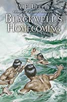 Blackwell's Homecoming (Blackwell's Adventures #3)