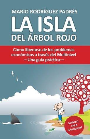 Télécharger el arbol rojo del multinivel resumen | la isla del arbol rojo pdf