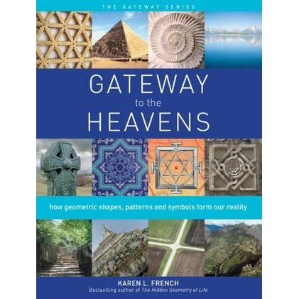 patterns and symbols form our reality Gateway to The Heavens How geometric shapes