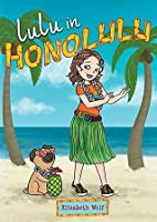 Lulu in Honolulu (Lulu in La La Land)