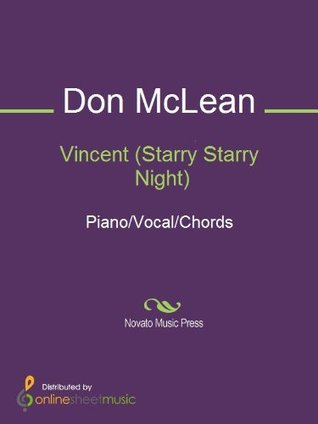 Vincent [Starry Starry Night]: Piano/Vocal/Chords Don McLean, Vonda Shepard