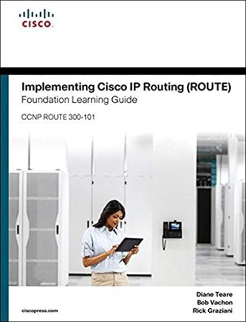 implementing cisco ip routing route foundation learning guide rh goodreads com foundation learning guide cisco foundation learning guide ccna