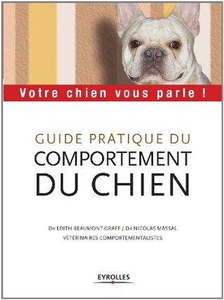 Guide pratique du comportement du chien (ED ORGANISATION)