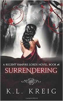 Surrendering (Regent Vampire Lords, #1)