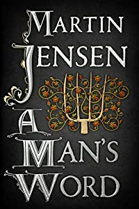 A Man's Word (The King's Hounds, #3)