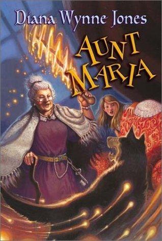 Aunt Maria by Diana Wynne Jones