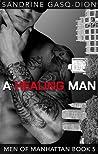 A Healing Man (Men of Manhattan, #5)