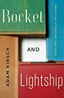 Rocket and Lightship: Essays on Literature and Ideas