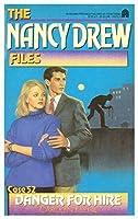Danger for Hire (Nancy Drew Files Book 52)