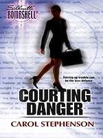 Courting Danger (Silhouette Bombshell)
