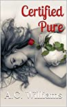 Certified Pure (Punish then Please me Series Book 1)