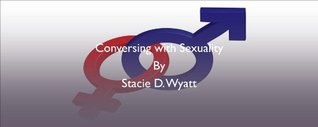 Conversing with Sexuality