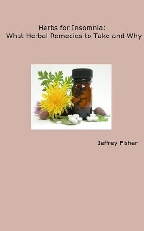 Herbs for Insomnia: What Herbal Remedies to Take and Why