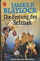 Die Festung des Selznak (Elfenzyklus, #2)