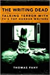 Review ebook The Writing Dead: Talking Terror with TV's Top Horror Writers by Thomas Fahy