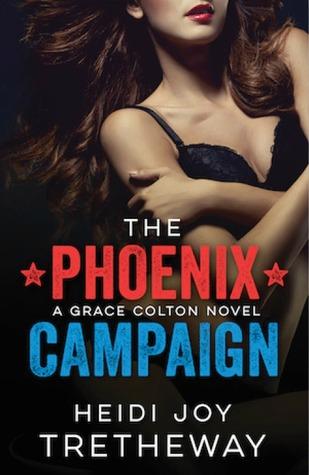 The Phoenix Campaign (Grace Colton #2)