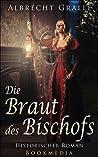 Die Braut des Bischofs