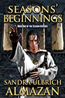 Seasons' Beginnings (The Season Avatars Book 1)