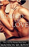 Robbed of Love (Hostage Heart, #1)