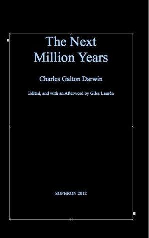 The next million years