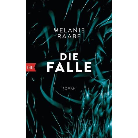 die falle by melanie raabe reviews discussion. Black Bedroom Furniture Sets. Home Design Ideas