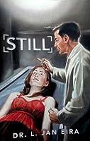 Still: A Medical Murder Mystery