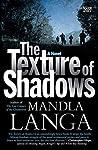 The Texture of Shadows: A Novel
