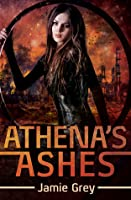 Athena's Ashes (Star Thief Chronicles #2)