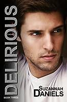 Delirious (Dangerous Trilogy, #3)