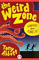 Gigantopus from Planet X! (The Weird Zone, 6)