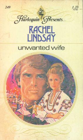 Unwanted Wife by Rachel Lindsay