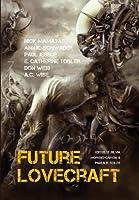 Future Lovecraft