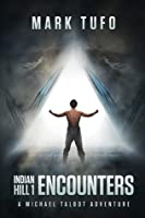 Encounters (Indian Hill #1)
