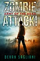 Zombie Attack: Army of the Dead (Zombie Attack #3)
