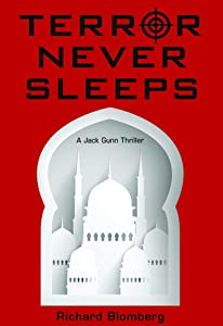 Terror Never Sleeps (Jack Gunn, #2)