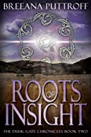 Roots of Insight (Dusk Gate Chronicles #2)