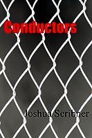 Conductors: A Short Story